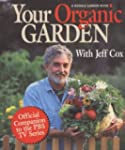 Your Organic Garden With Jeff Cox