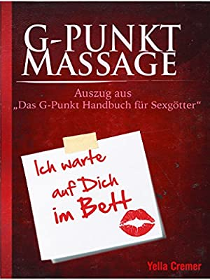 """G-Punkt Massage: Auszug aus dem Buch """"Das G-Punkt Handbuch für Sexgötter"""""""