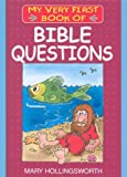 Bible Questions (My Very First Books of the Bible)