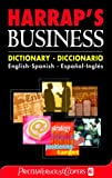 Spanish Business Dictionary (0245607234) by Harrap's Staff