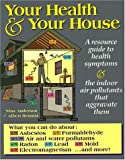 img - for Your Health and Your House: A Resource Guide book / textbook / text book