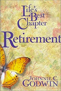 Life's Best Chapter Retirement by New Hope Publishers (AL)