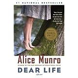 Dear Life: Stories ~ Alice Munro