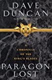 Paragon Lost: A Chronicle of the King's Blades (0380978962) by Duncan, Dave