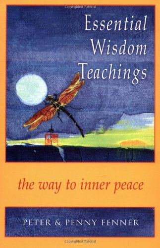 Essential Wisdom Teachings: The Way to Inner Peace