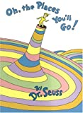 Oh, the Places You'll Go! (Classic Seuss) (0679905278) by Dr. Seuss