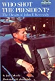 Who Shot the President?: The Death of John F. Kennedy (Step Into Reading: A Step 4 Book) (0833528610) by Donnelly, Judy