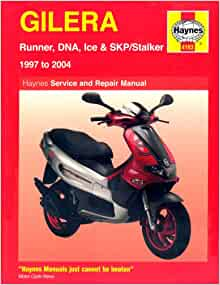 Gilera Runner, DNA, Ice and Stalker Scooters Service and Repair Manual