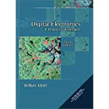 Digital Electronics: A Practical Approach (6th Edition) ~ William Kleitz