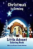 img - for Christmas is Coming Little Advent Coloring Book book / textbook / text book