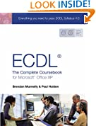 ECDL4: The Complete Coursebook for Microsoft Office XP: The Complete Coursebook for Office XP