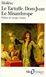 img - for Le Tartuffe / Dom Juan / Le Misanthrope (Collection Folio) book / textbook / text book