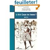 La belle époque des femmes ? : 1889-1914