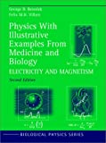 img - for Physics With Illustrative Examples From Medicine and Biology: Electricity and Magnetism (Biological and Medical Physics, Biomedical Engineering) book / textbook / text book