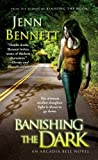 Banishing the Dark (The Arcadia Bell Series Book 4)