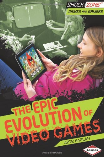 The Epic Evolution Of Video Games (Shockzone - Games And Gamers)