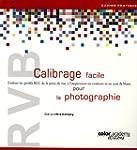 RVB Calibrage facile pour la photogra...