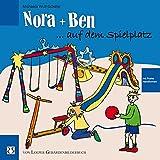 Nora und Ben auf dem Spielplatz: Aus der neuen Gebärden-Bilderbuch-Reihe