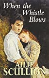 img - for When the Whistle Blows (Dales Romance) book / textbook / text book