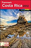img - for Frommer's Costa Rica [With Pocket Map]   [FROMMER COSTA RICA-2012] [Paperback] book / textbook / text book