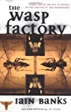 Image of The Wasp Factory: A Novel