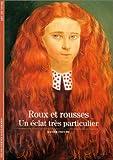 echange, troc Xavier Fauche - Roux et rousses : Un éclat très particulier