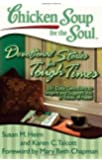 Devotional Stories for Tough Times: 101 Daily Devotions to Inspire andSupport You in Times of Need