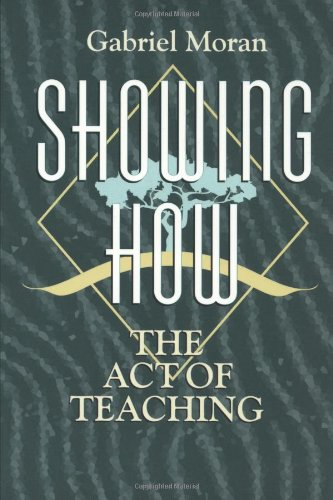 Showing How: The Act of Teaching (Christian Mission and...