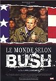 echange, troc Le Monde selon Bush