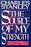 The Source of My Strength (078526292X) by Stanley, Charles