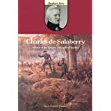 Charles de Salaberry: Soldier of the Empire, Defender of Quebec (Dundurn Lives)