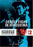 Yakuza Papers Volume 2: Deadly Fight in Hiroshima
