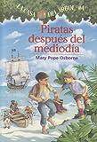Piratas Despues del Mediodia = Pirates Past Noon (Casa del Arbol) (Spanish Edition)
