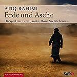 Erde und Asche   Atiq Rahimi