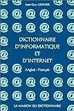 echange, troc Jean-Guy Grenier - Dictionnaire d'informatique et d'Internet : Anglais-français