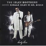 Body Kiss (Feat. Ronald Isley AKA Mr. Biggs)