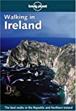 Lonely Planet Walking in Ireland (Lonely Planet Walking in Ireland)