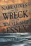 img - for Narratives of the Wreck of the Whale-Ship Essex book / textbook / text book