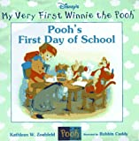 Pooh's First Day of School (My Very First Winnie the Pooh)