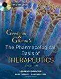 Goodman and Gilmans The Pharmacological Basis of Therapeutics, Twelfth Edition