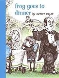Frog Goes to Dinner (Boy, Dog, Frog)