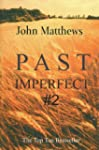Past Imperfect #2 (English Edition)