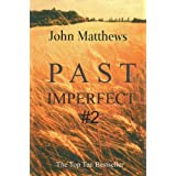 Past Imperfect #2by John Matthews
