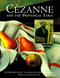 Cezanne and the Provencal Table