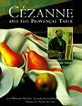 Cezanne & The Provencal Table