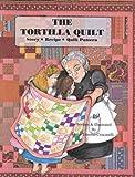 The Tortilla Quilt Story