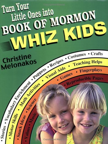 Turn Your Little Ones Into Book Of Mormon Whiz Kids