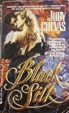 Black Silk (0515106097) by Judy Cuevas