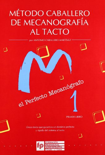 METODO CABALLERO DE MECANOGRAFIA AL TACTO