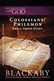 img - for Colossians/Philemon: A Blackaby Bible Study Series (Encounters with God) book / textbook / text book